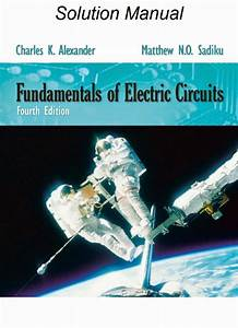 Fundamentals Of Electric Circuits Solutions Manual 4th
