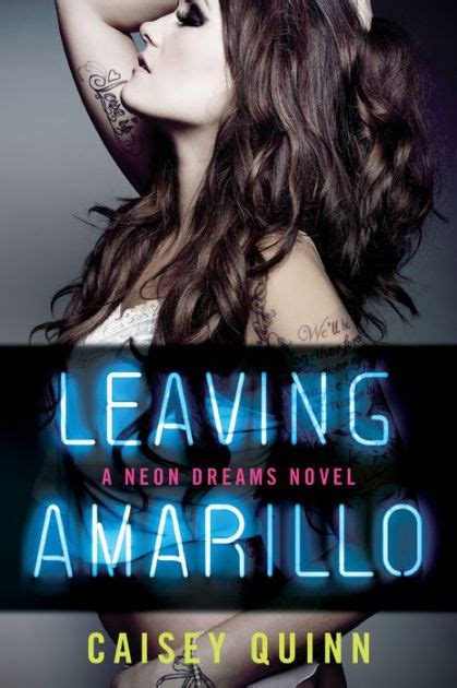 barnes and noble amarillo leaving amarillo neon dreams series 1 by caisey quinn