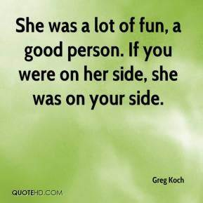 Greg Koch Quote... Greg Koch Quotes