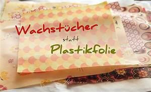 Wachstuch Selber Machen : wachstuch statt plastikfolie selber machen schwatz katz ~ Frokenaadalensverden.com Haus und Dekorationen