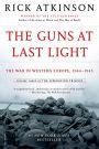 the guns at last light the guns at last light the war in western europe 1944