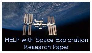 Space exploration research paper writing tips.