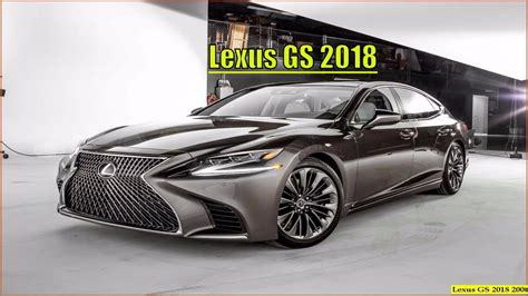 Lexus Gs 2018  New 2018 Lexus Gs Reviews Interior And