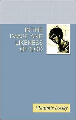 in the image and likeness of god by vladimir lossky