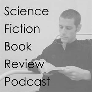 Science Fiction Book Review Podcast » Podcast Feed ...