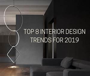 Top 8 Interior Design Trends For 2019  U2013 Casa Design Group