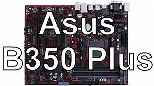 Asus Prime B350 Plus - Unboxing Z U00e1kladn U00ed Desky