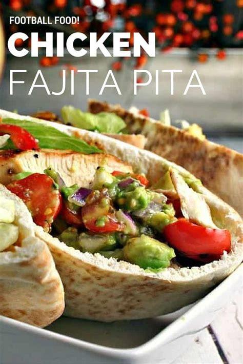 Chicken Fajita Pita - Life, Love, and Good Food