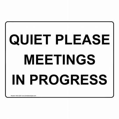 Sign Quiet Please Progress Meetings Nhe Zoom
