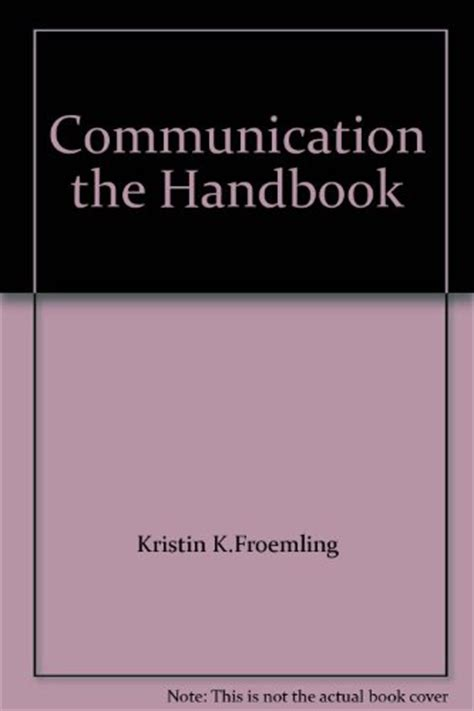 communication the handbook communication the handbook 9780558833374 slugbooks