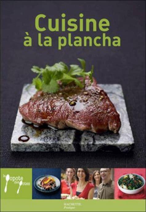 plancha de cuisine livre plancha les ustensiles de cuisine