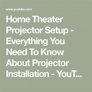 Home Theater Projector Setup