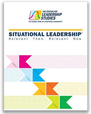 situational leadership model center  leadership
