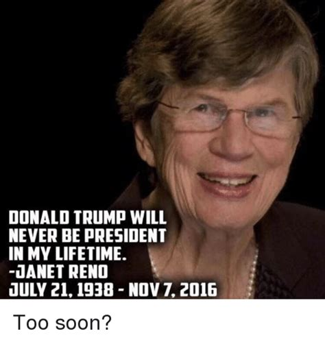Too Soon Meme - funny janet reno memes of 2016 on sizzle america