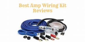 Top 5 Best Amp Wiring Kit Of 2019 Reviews  U0026 Buying Guide
