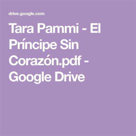 Electric drive google books, p s bimbhra power electronics pdf google drive. Tara Pammi - El Príncipe Sin Corazón.pdf - Google Drive | Libros en linea gratis, Novelas ...