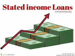 stated income loans stateincomeorg With stated income no documentation loans