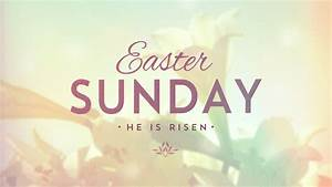 Easter Sunday Quotes, Images, Easter Bunny Images 2017