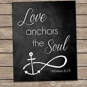Love Anchors the Soul Wall Art Hebrews 6:19 by parchmentpath