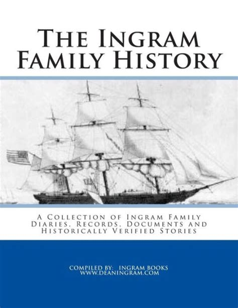 barnes and noble ingram the ingram family history a collection of ingram family