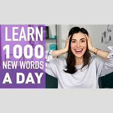 How To Learn 100+ English Words A Day English Vocabulary Youtube