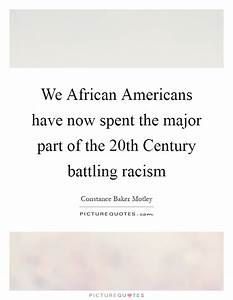 We African Americans have now spent the major part of the ...