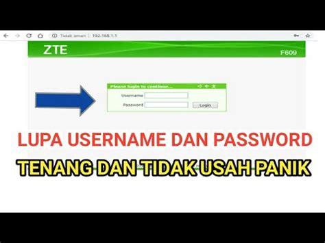 Username dan password modem indihome terbaru zte f609. modem zte f609 lupa password admin - YouTube