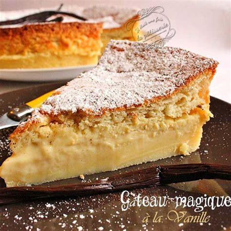 la cuisine actuelle gâteau magique à la vanille facile et pas cher recette
