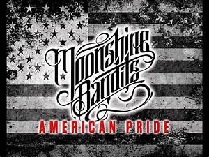 "Moonshine Bandits – ""American Pride"" (Audio) | Faygoluvers"