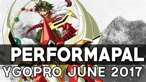 performapal deck tcg ygopro june 2017 youtube
