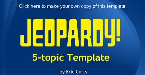 Jeopardy Template Slides Jeopardy 5 Topic Template Slides