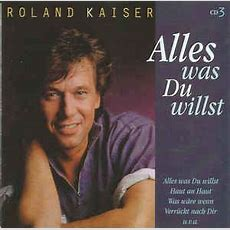 Roland Kaiser  Alles Was Du Willst • Cd 3 (cd