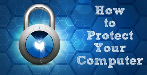 How To Secure Your Computer From Virus, Hackers And Other
