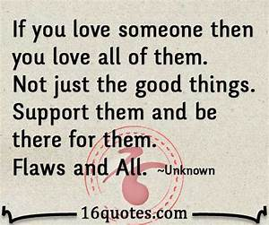 Love And Suppor... Supporting Someone Quotes