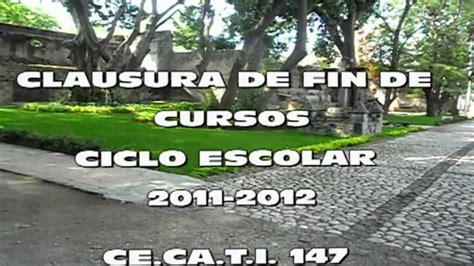 clausura de fin de cursos ciclo escolar 2011 2012 mpg