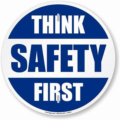 Safety Slogan Signs Mysafetysign Sign Think Delivery
