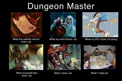 Dungeons And Dragons Memes - image 251250 what people think i do what i really do know your meme
