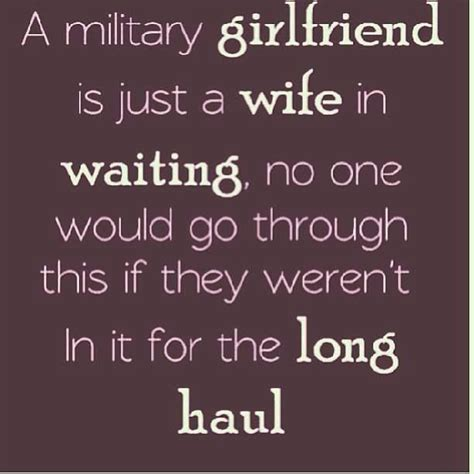 military girlfriend quotes ideas  pinterest