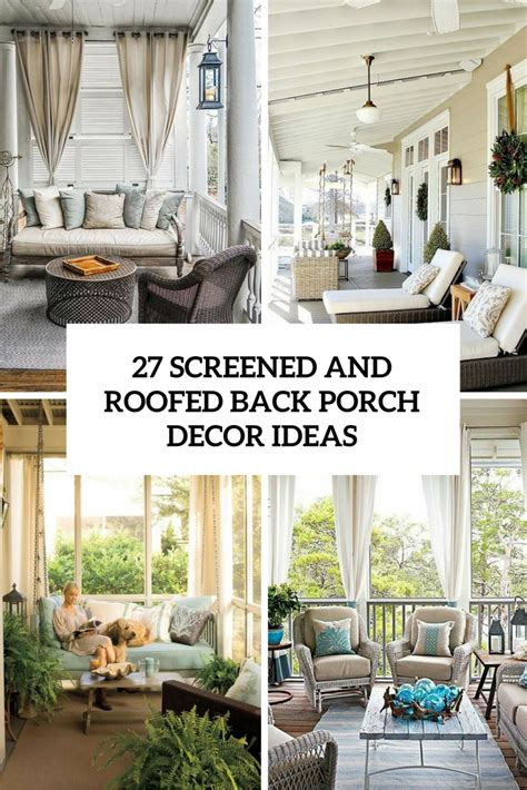Screened Porch Decorating Ideas by The Best Decorating Ideas For Your Home Of August 2016