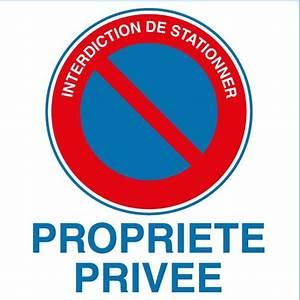 Panneau Interdit De Stationner : panneau alu interdiction de stationner propri t priv e ~ Dailycaller-alerts.com Idées de Décoration