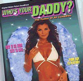 Who U0026 39 S Your Daddy  Soundtrack  2003
