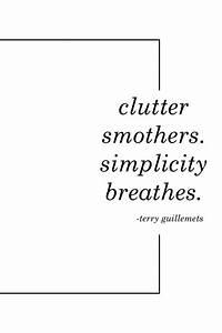 Top 25+ best Le... Simplicity Minimalist Quotes