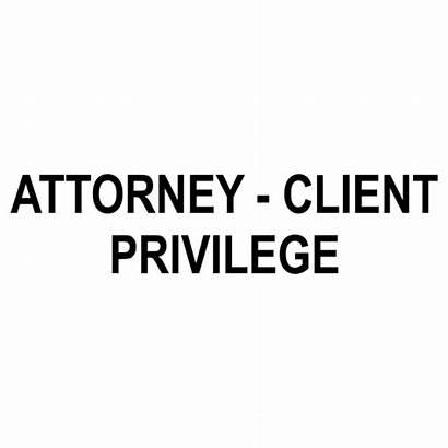 Attorney Client Privilege Stamp Tap Above Views