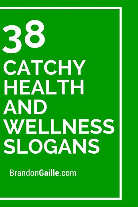 39 Catchy Health And Wellness Slogans