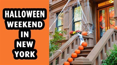 Halloween Weekend In New York City Youtube