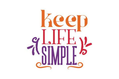 Sometimes you don't have to use many words to get your point across. Keep life simple Quote SVG Cut Graphic by TheLucky - Creative Fabrica