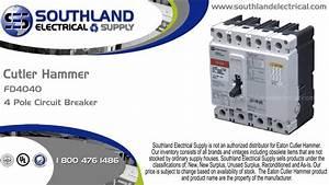 Eaton Cutler Hammer Fd4040  40 Amp  600 Volt  4 Pole