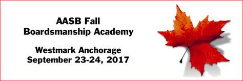 fall boardsmanship academy association alaska school boards