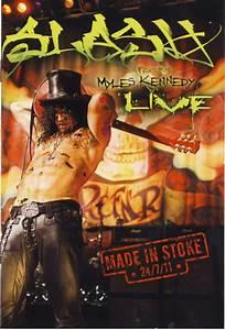 Slash (3) Featuring Myles Kennedy - Slash Live - Made In ...
