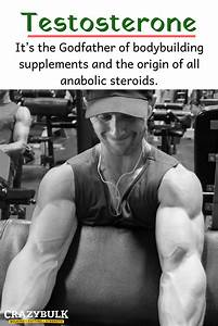 It U2019s The Godfather Of Bodybuilding Supplements And The Origin Of All Anabolic Steroids